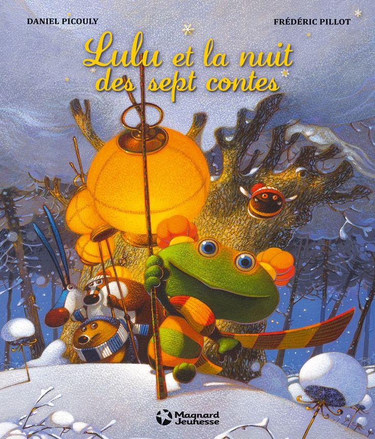 Lulu et la nuit des sept contes : ce qui m'a le plus convaincu, c'est la signature de Daniel Picouly, un auteur aussi pour adulte très attachant