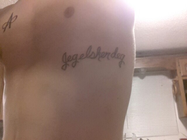 """Jeg elsker deg' I love you in Norwegian :) and an A with an inifinty sign through it :) my new tattoos :) painful but worth it!"