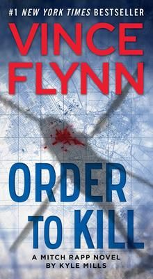 Order to Kill - Vince Flynn