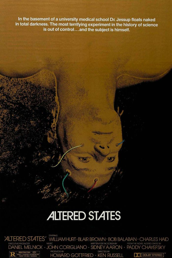 Based on Altered States by Paddy Chayefsky