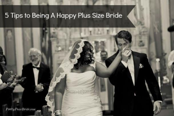 #plussize #bride 5 Tips to Being a Happy Plus Size Bride | Pretty Pear Bride http://prettypearbride.com/5-tips-to-being-a-happy-plus-size-bride/