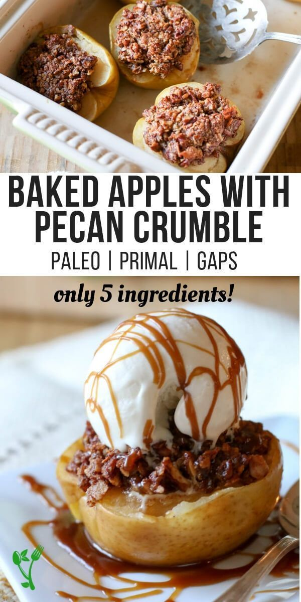 Baked Apples with Pecan Crumble (Paleo, Primal, GAPS) – Crunchy pecans, blended …