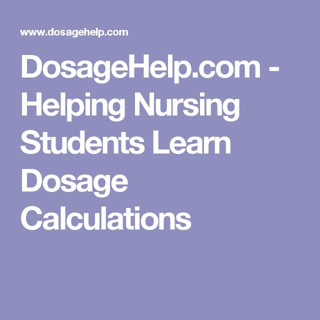 What are some tips for nursing students learning drug dosage calculations?