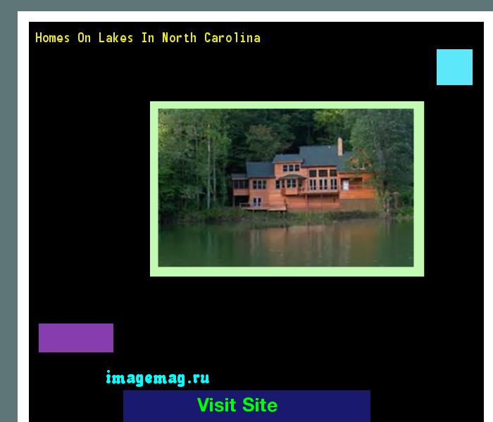 Homes On Lakes In North Carolina 190245 - The Best Image Search