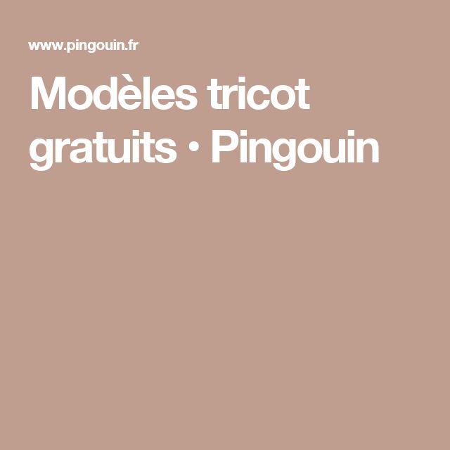 Modèles tricot gratuits • Pingouin
