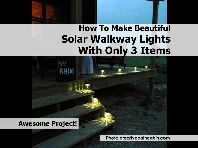 How To Make Beautiful Solar Walkway Lights With Only 3 Items - http://www.hometipsworld.com/how-to-make-beautiful-solar-walkway-lights-with-only-3-items.html
