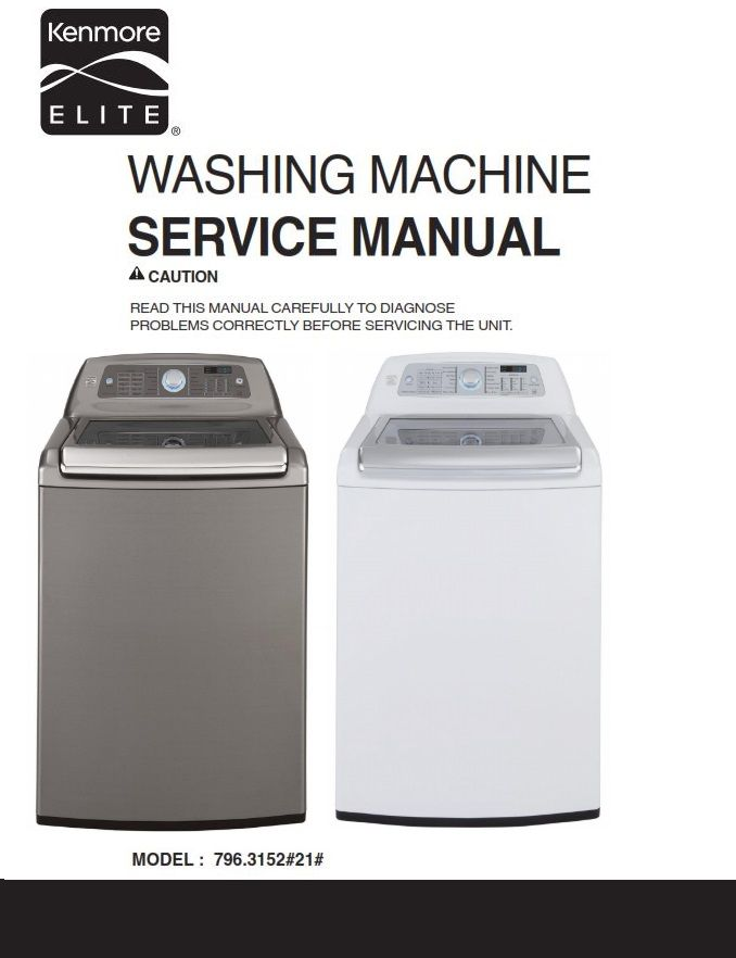 Kenmore Elite 31523 31522 Washer Service Manual And Repair Instructions Kenmore Washing Machine Service Kenmore Elite
