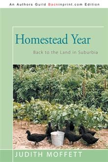 Judith Moffett wanted to be a full-time subsistence farmer: a homesteader. She settled instead for just one year of living close to the land, temporarily forsaking her academic and writing careers to devote herself, with her husband's help, to a one-acre plot in a suburb outside Philadelphia.