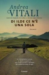 Di Ilde ce n'è una sola, Andrea Vitali