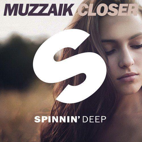 Muzzaik - Closer (Original Mix) - http://dutchhousemusic.net/muzzaik-closer-original-mix/
