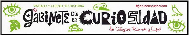 Crea y aprende con Laura: Gabinete Virtual de la Curiosidad. Colegio Ramón y...