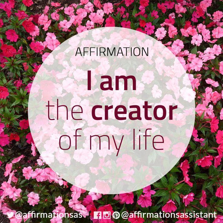 . #affirmation #life #create