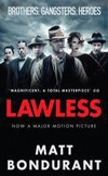 August: Lawless | Matt Bondurant