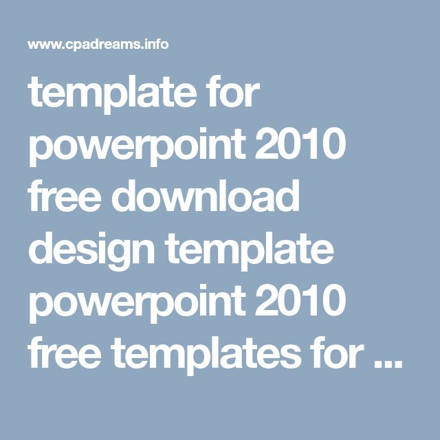 template for powerpoint 2010 free download design template powerpoint 2010 free templates for - cpadreams.info