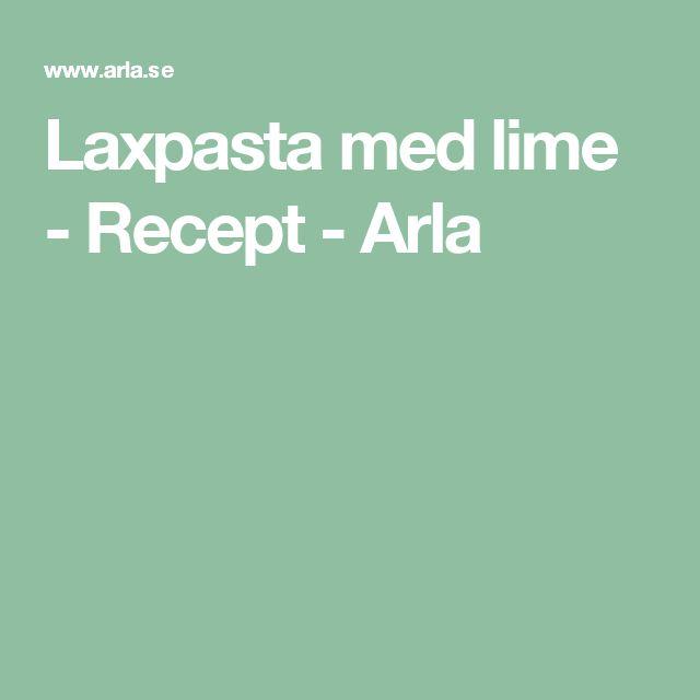 Laxpasta med lime - Recept - Arla
