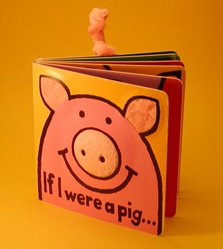 If I Were A Pig... Piggy Story Book by Anne Wilkinson for JELLYCAT BOOKS