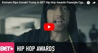 MFS VIRAL VIDS-2   Eminem Rips Donald Trump In BET Hip Hop Awards Freestyle Cypher