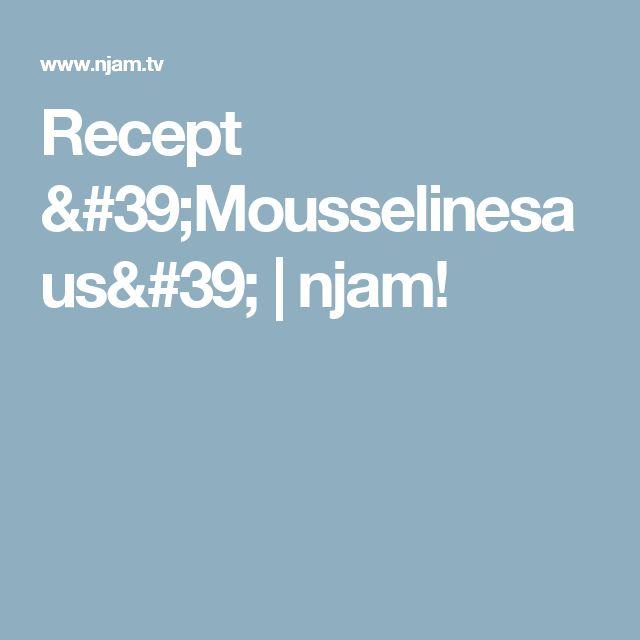 Recept 'Mousselinesaus' | njam!
