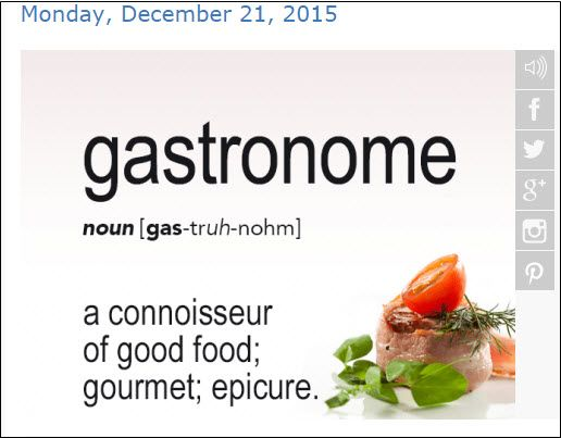 Word Of The Day: Gastronome