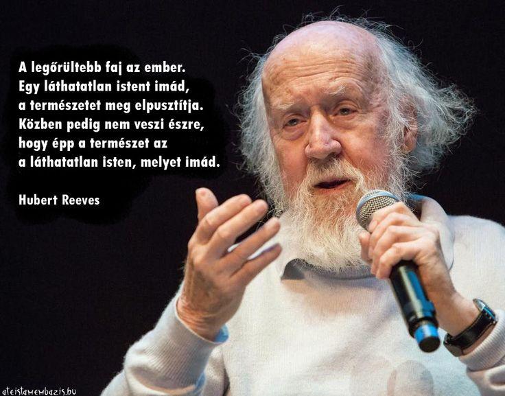 Hubert Reeves gondolata a természetről. A kép forrása: Magyar Ateista Mémbázis