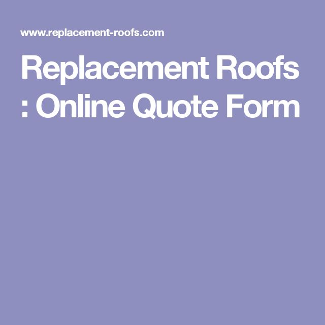 Replacement Roofs : Online Quote Form