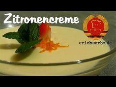 Zitronencreme - Essen in der DDR: Koch- und Backrezepte für ostdeutsche Gerichte | Erichs kulinarisches Erbe