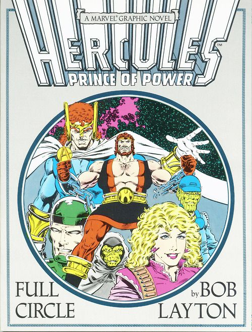 Marvel Graphic Novel n°36, Hercules: Full Circle, 1988, cover by Bob Layton.