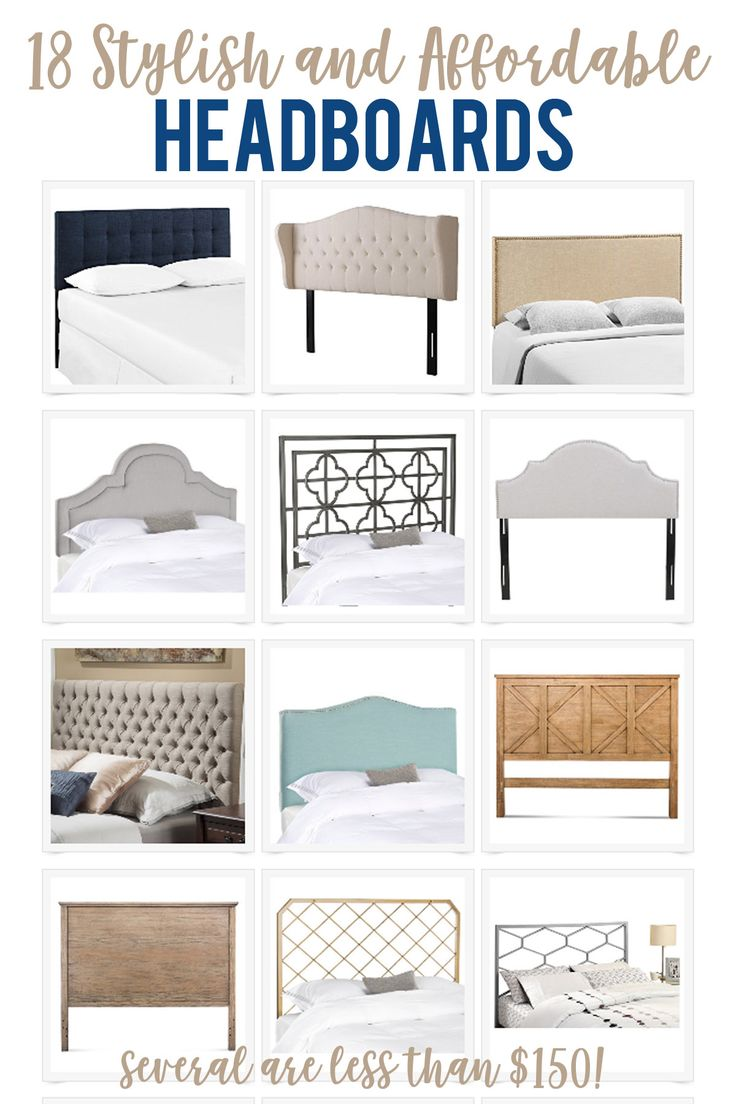 A Collection Of 18 Stylish And Affordable Headboards Great Way To Get Designer
