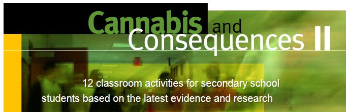 Cannabis and Consequences II: 12 classroom activities for secondary students based on the latest evidence and research. Developed by NCPIC