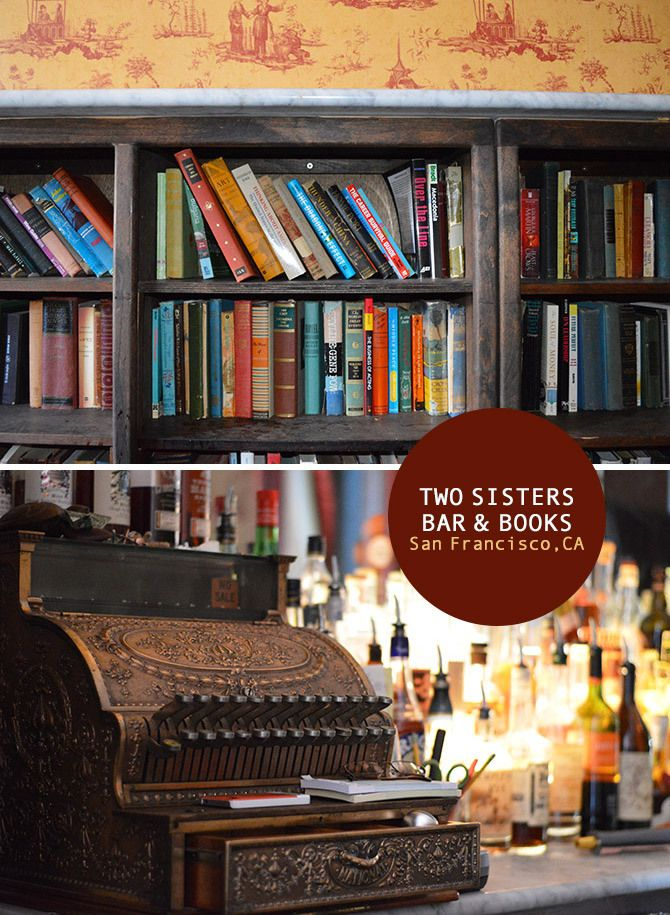 Two Sisters Bar and Books in Hayes Valley, San Francisco. From the Spotted SF blog.