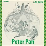 Peter Pan by J. M. Barrie.  Read by various.  Year 1 free read.