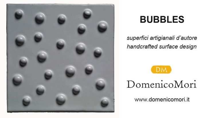 Handcrafted surface design : Bubbles