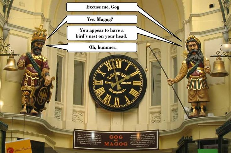 Gog and Magog humor.