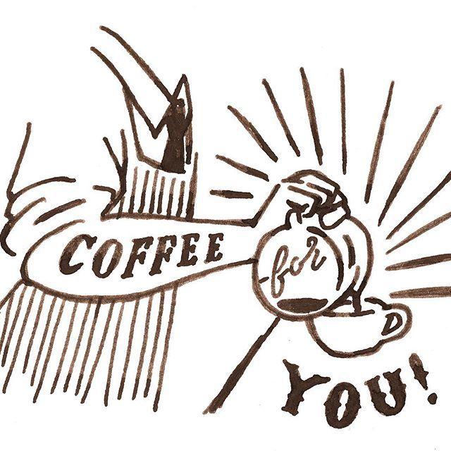 Coffee for you!  #chalkboy #Handwritten #graphic