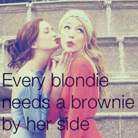 I have one blond friend but the quote is quote