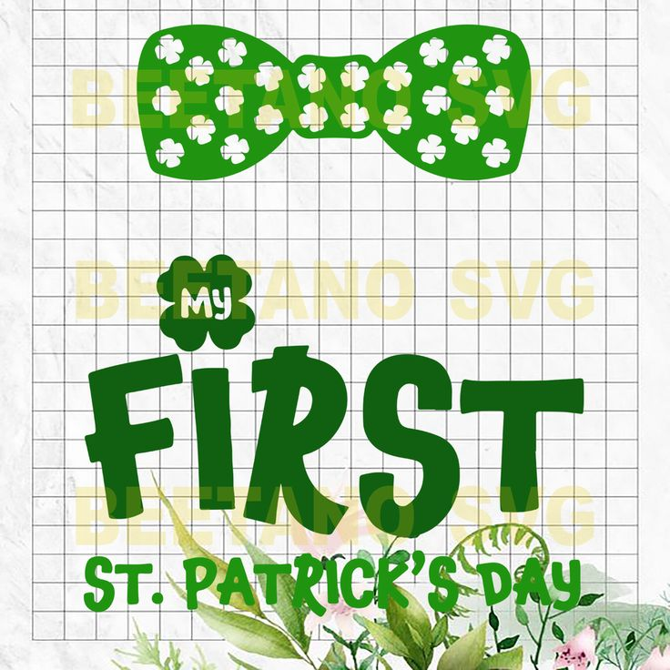 Download My first St patrick's day Svg, Svg Files For Cricut, SVG ...