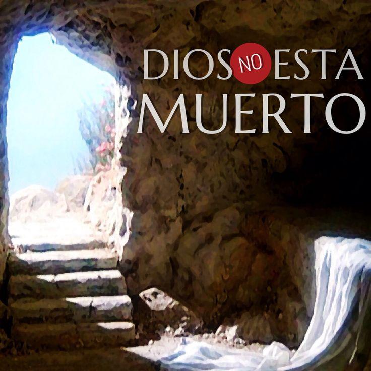 #Dios no esta muerto (1Corintios 15:20-23)