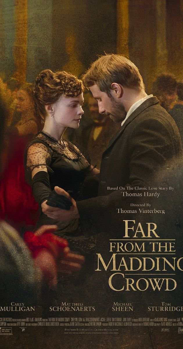 Directed by Thomas Vinterberg.  With Carey Mulligan, Matthias Schoenaerts, Michael Sheen, Tom Sturridge. In Victorian England, the independent and headstrong Bathsheba Everdene attracts three very different suitors: Gabriel Oak, a sheep farmer; Frank Troy, a reckless Sergeant; and William Boldwood, a prosperous and mature bachelor.