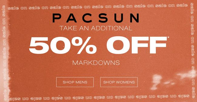 Online Only Take An Additional 50 Off Markdowns Pacsun Coupons Store Pacsun Scope Entire Store Ends On 10 25 201 Pacsun Coupons Pacsun Local Coupons