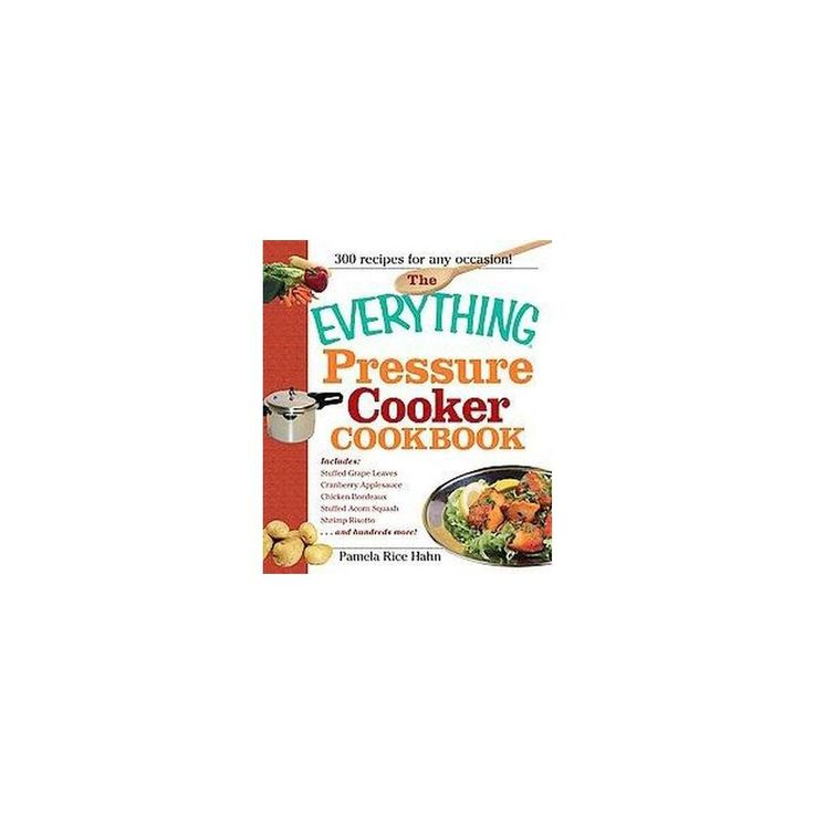 Everything Pressure Cooker Cookbook (Paperback) (Pamela Rice Hahn)