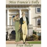 Miss Francie's Folly (Kindle Edition)By Fran Baker