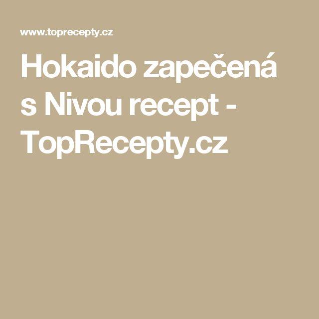 Hokaido zapečená s Nivou recept - TopRecepty.cz