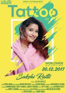 Tattoo Lyrics by Sakshi Ratti is New Punjabi Song sung by Sakshi Ratti.The Song lyrics written by Yuvraj Mann while music has been composed by Jassi Bros.Tattoo Lyrics from Sakshi Ratti's Latest Punjabi Song 2017