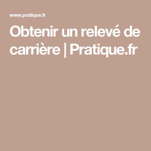 Obtenir un relevé de carrière |Pratique.fr