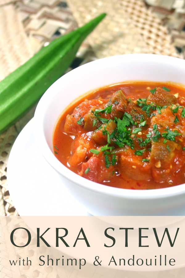 Okra Stew with Shrimp and Andouille http://www.diabeticfoodie.com/2012/09/okra-stew-with-shrimp-and-andouille/?utm_campaign=coschedule&utm_source=pinterest&utm_medium=Diabetic%20Foodie&utm_content=Okra%20Stew%20with%20Shrimp%20and%20Andouille