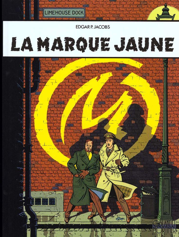 Blake et Mortimer / La Marque jaune by Edgar P. Jacobs (1956)