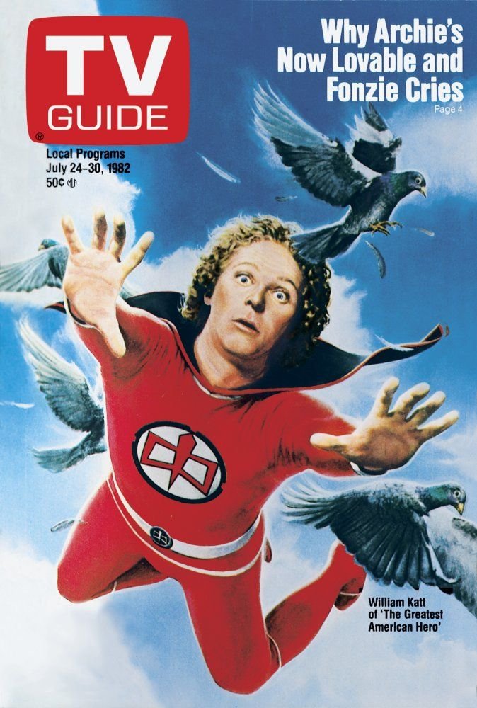 TV Guide, July 24, 1982: William Katt of The Greatest American Hero  my daughter loved this and she was only two and a half.
