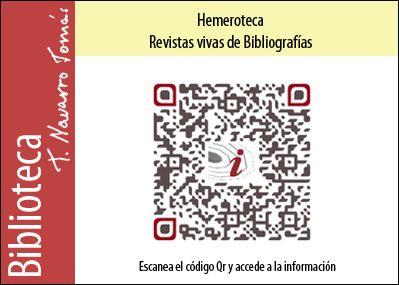 Hemeroteca: Código QR de acceso a la colección de revistas vivas de Bibliografías, de la Biblioteca Tomás Navarro Tomás.