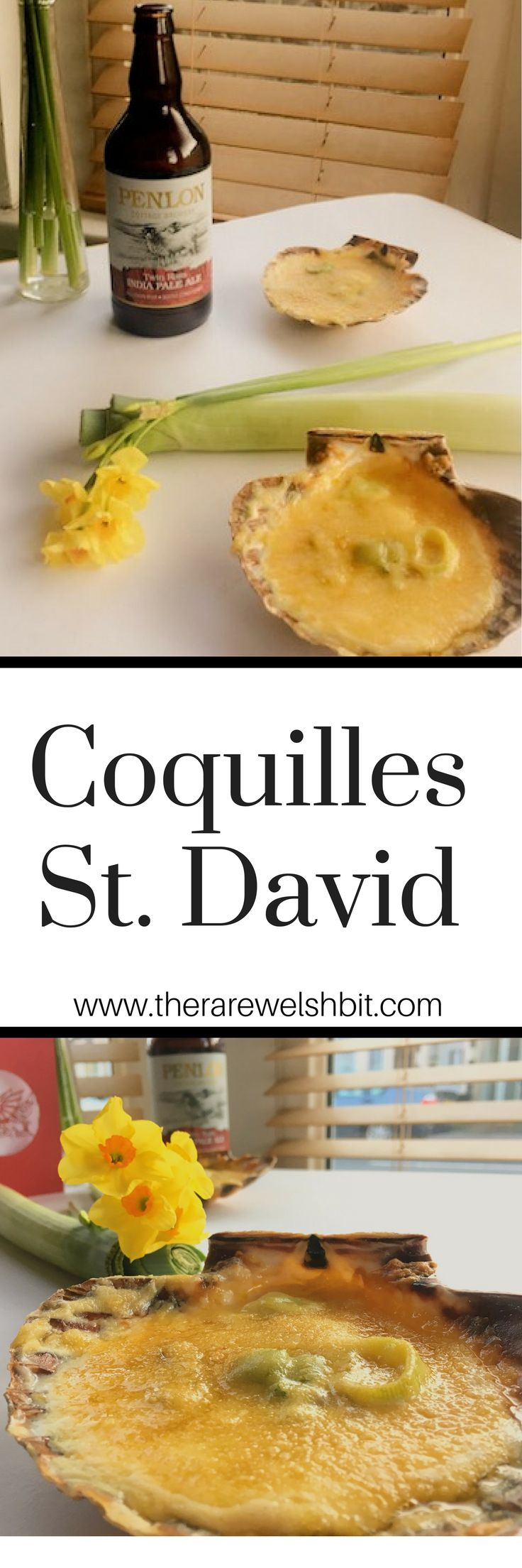 St. David's Day Recipe for Coquilles St. David by The Rare Welsh Bit Food and Travel Blog