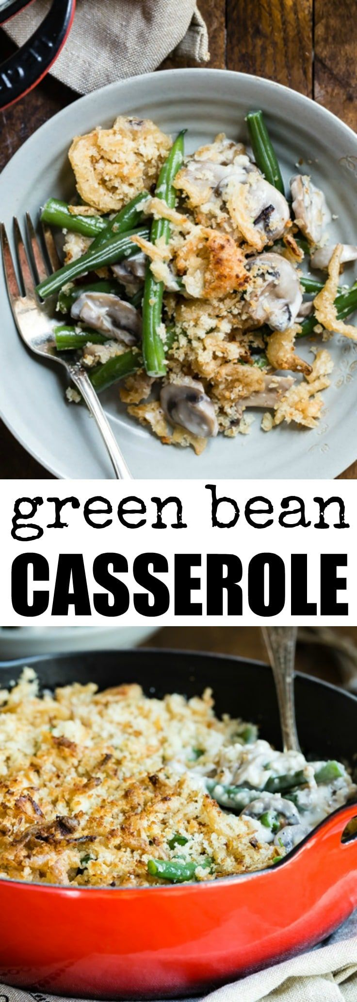 The Best Green Bean Casserole starts with fresh green beans, homemade mushroom cream sauce, and a crunchy bread crumb-fried onion topping.